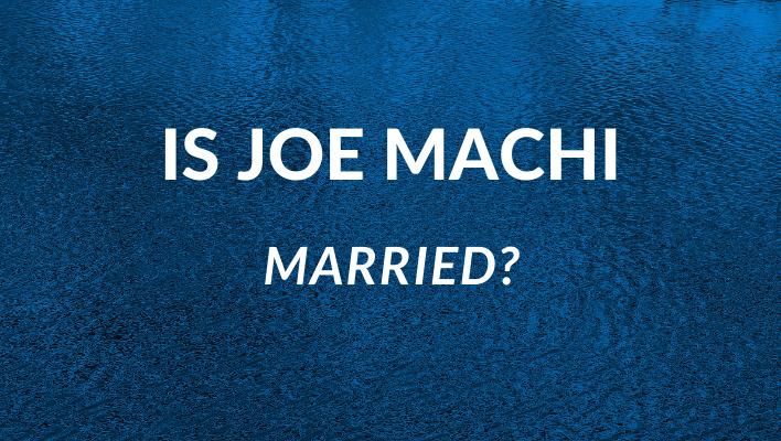 is joe machi married